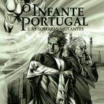 Exposição Colectiva ENTRE:VISÕES – O Infante Portugal e As Sombras Mutantes