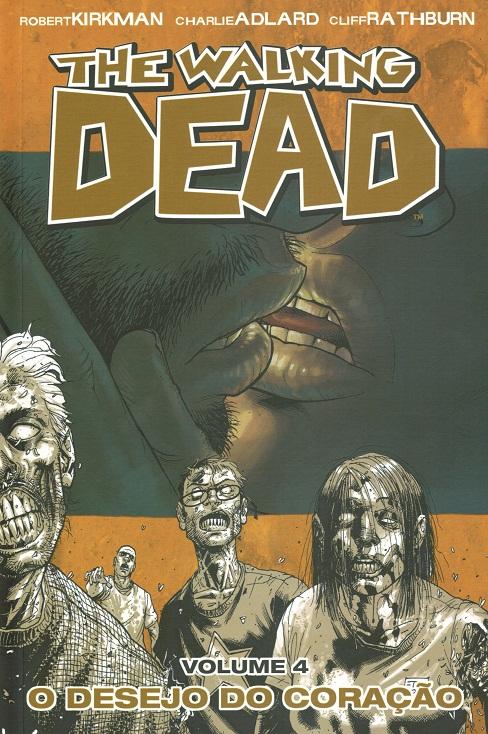 The Walking Dead 04 O Desejo do Coração
