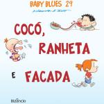 Lançamento: Baby Blues 29 – Cocó, Ranheta e Facada