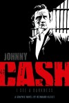 Johnny Cash: I See A Darkness, Reinhard Kleist, SelfMadeHero, 2009