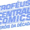 Anunciado na sequência do XI Troféus Central Comics, fechámos o ciclo em dez anos de TCC com a celebração das […]