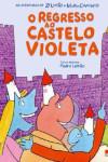 regresso ao castelo violeta