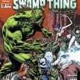 """SWAMP THING #17 é, segundo a DC, o """"final épico"""" do ultimo crossover com Animal Man. Estes 2títulostem andado de […]"""