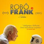 Passatempo Ante-Estreia: Robô & Frank [Fechado]