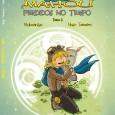 No livro anterior,Na Origem da Magia, ficámos a saber que, há muitos, muitos anos, em Mahou, uma família descobriu um […]
