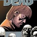 BD: Antevisão – The Walking Dead 06 Esta Triste Vida