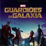 Cinema: Novo poster dos GUARDIÕES DA GALÁXIA