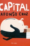 Afonso Cruz, Capital (Pato Lógico)