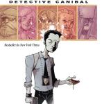 """BD: Lançamento de CHEW – Tony Chu: Detective Canibal, vol. 1 """"Ao gosto do freguês"""""""