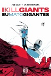 Eu Mato Gigantes, de Joe Kelly e JM Ken Niimura (Kingpon Books)