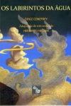 Diniz Conefrey, Os Labirintos da Água (Quarto de Jade)