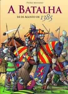 A Batalha 14 de Agosto de 1385, de Pedro Massano (Gradiva)