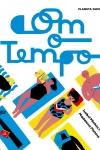 Madalena Matoso, Com o Tempo (Planeta Tangerina)