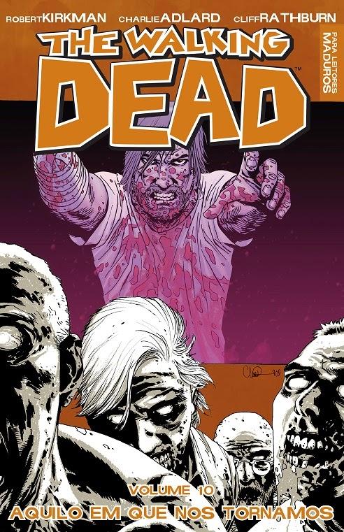 the Walking Dead 10 Aquilo em que nos Tornamos