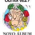 As Éditions Albert René anunciaram ontem que o lançamento oficial do álbum nº 36 das aventuras de Astérix terá lugar […]