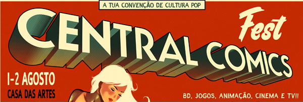 Central Comics Fest 2015 - Convenção de Cultura Pop