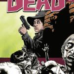 BD: Lançamento – The Walking Dead volume 12 – Viver entre eles