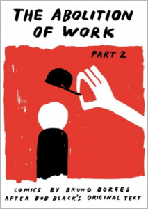 The Abolition of Work 2