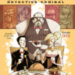 BD: Lançamento – Toni Chu Detective Canibal, volume TRÊS: ENFARDA BRUTOS