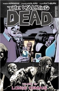 walking dead volume 13 longe demais