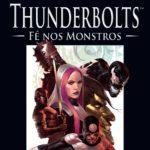 BD: Lançamento – Thunderbolts: Fé nos Monstros