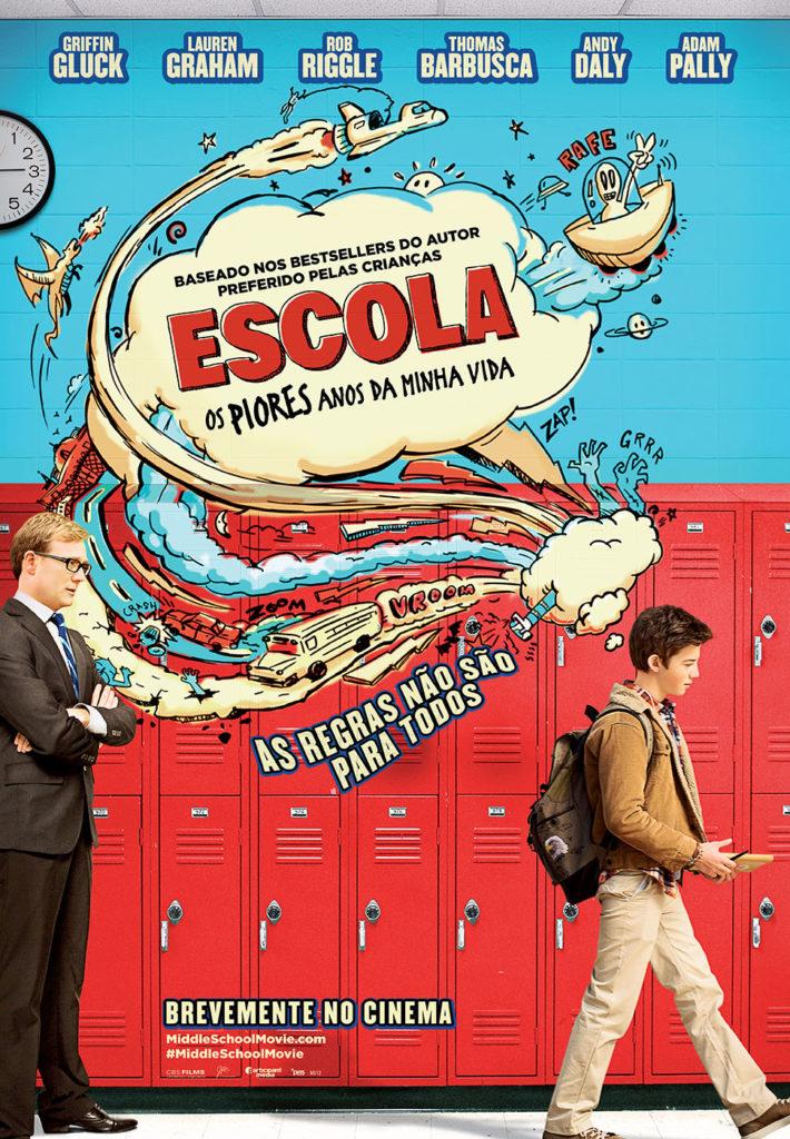 ESCOLA: OS PIORES ANOS DA MINHA VIDA (MIDDLE SCHOOL: THE WORST YEARS OF MY LIFE)