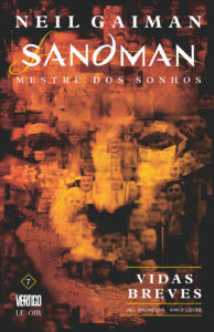 Sandman vol. 7: Vidas Breves