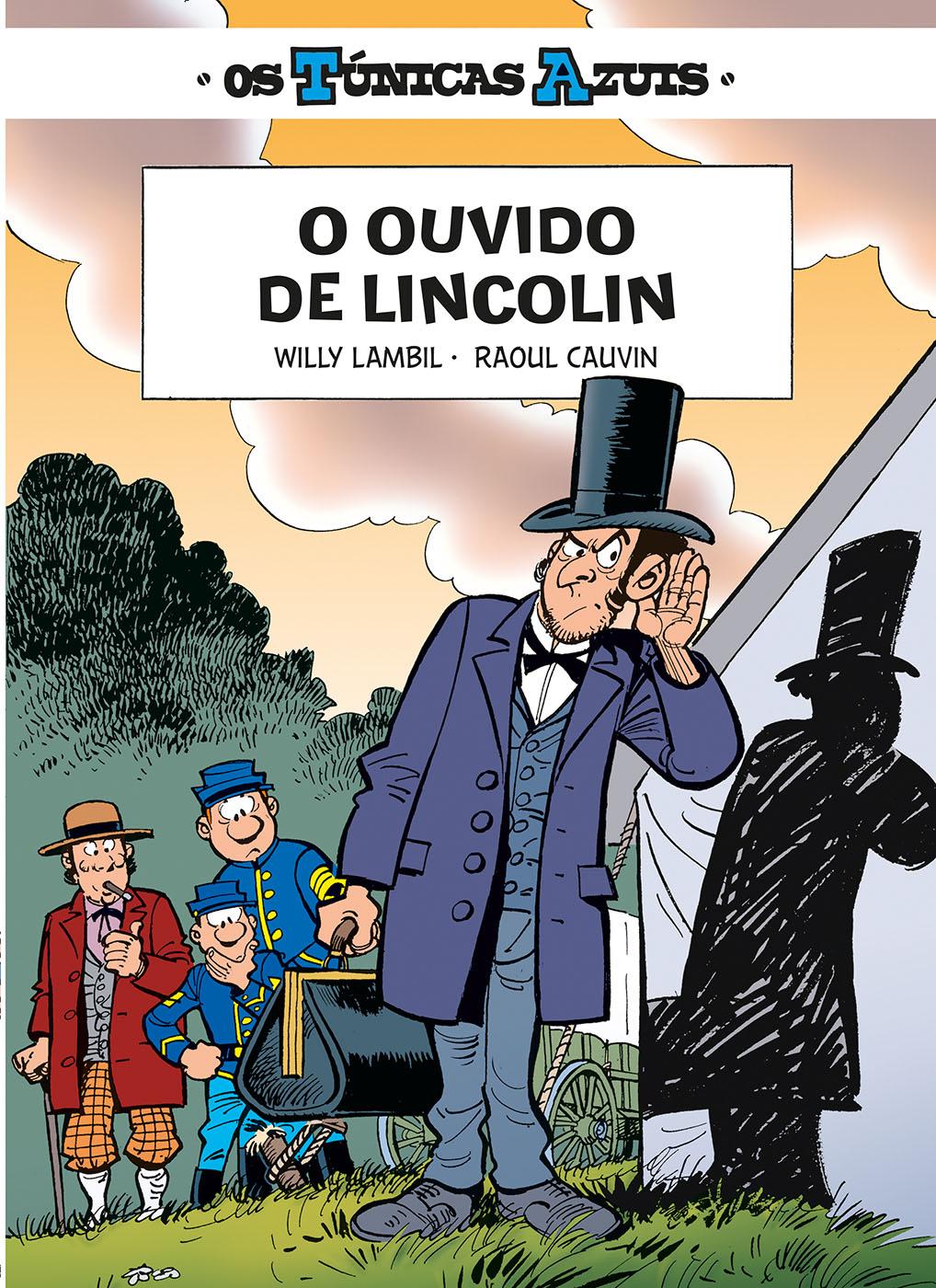 Os Túnicas Azuis 13. O Ouvido de Lincoln