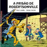 BD: Lançamento – Os Túnicas Azuis 2. A prisão de Robertsonville