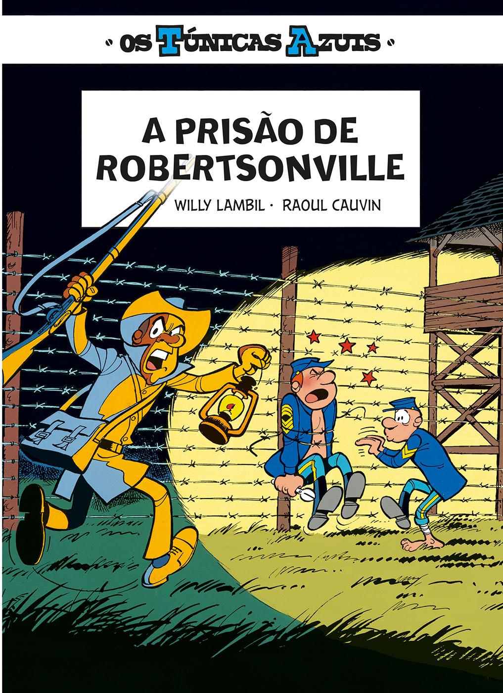 Os Túnicas Azuis 2. A prisão de Robertsonville