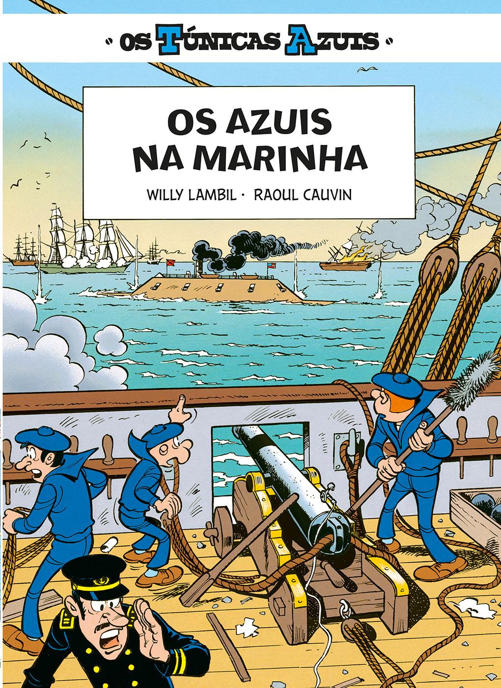 Os Túnicas Azuis 3. Os Azuis da Marinha