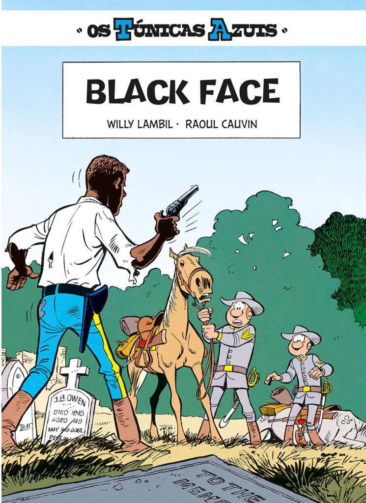 Os Túnicas Azuis 9. Black Face