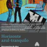 Eventos: Exposição Horizonte azul-tranquilo – Retrospetiva da obra de Fernando Relvas