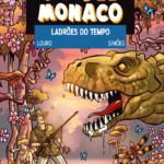 Jim del Monaco – Ladrões do Tempo, chega esta semana às livrarias!