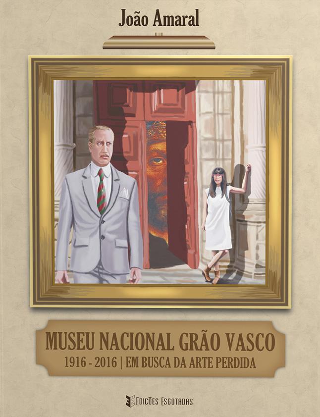Museu Nacional Grão Vasco 1916-2016