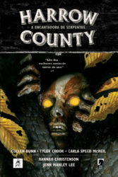 BD: Lançamento - Harrow County vol. 3: A Encantadora de Serpentes