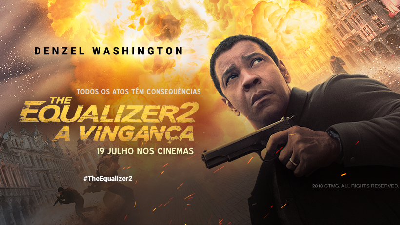 The Equalizer 2 - A Vingança 19 julho 2018
