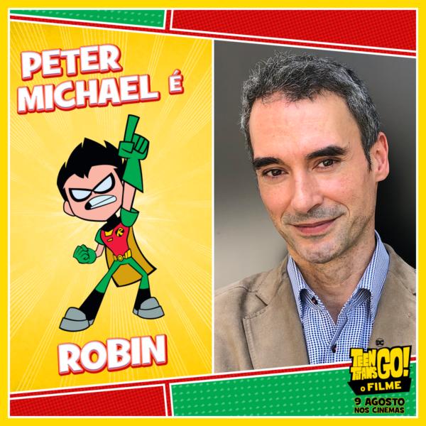 Teen Titans Go! O Filme Peter Michael Robin