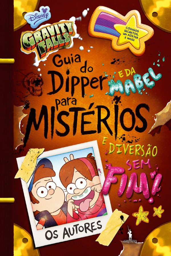 Gravity Falls - Guia do Dipper e da Mabel para Mistérios e Diversão Sem Fim