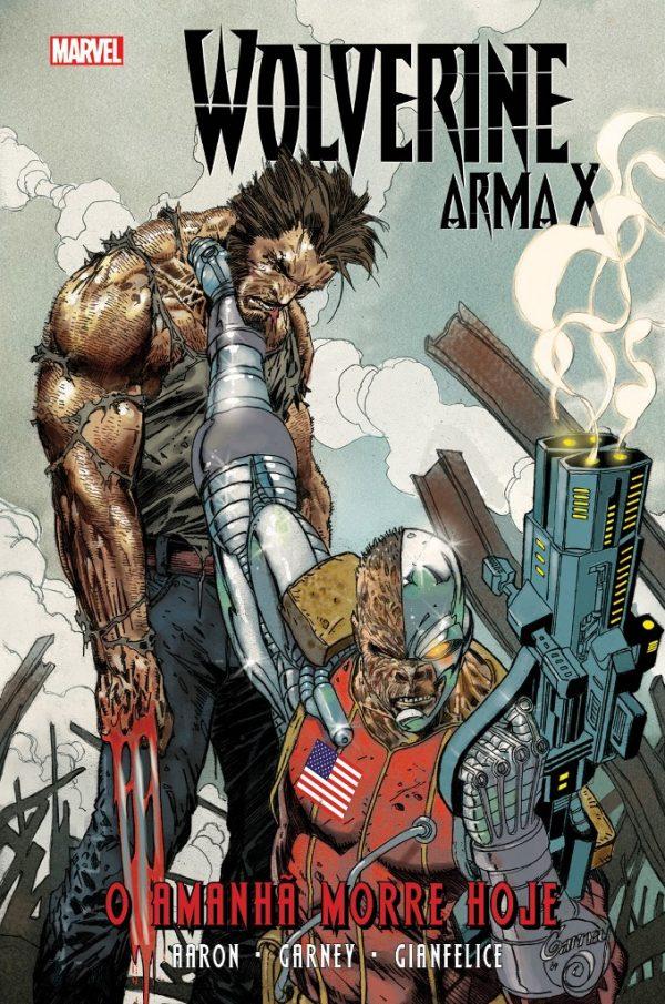 Wolverine Arma X vol. 3: O Amanhã Morre Hoje