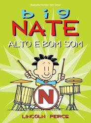 Big Nate: Alto e bom som