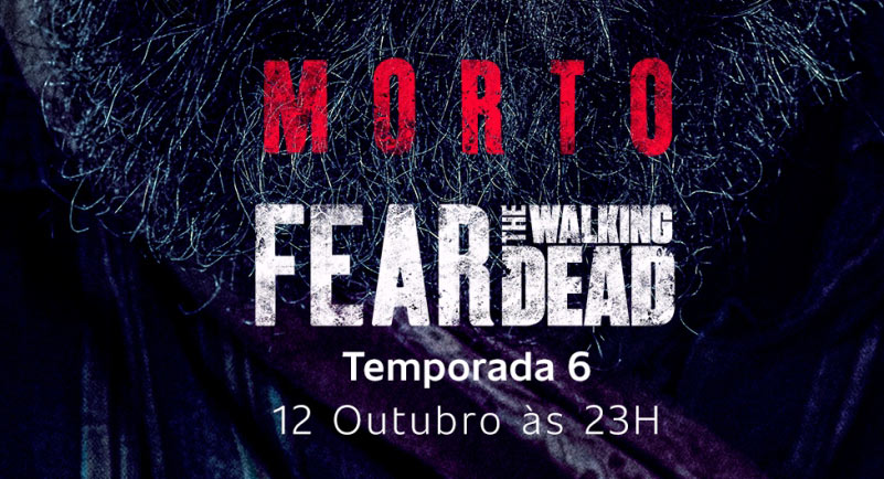 sexta temporada de Fear The Walking Dead