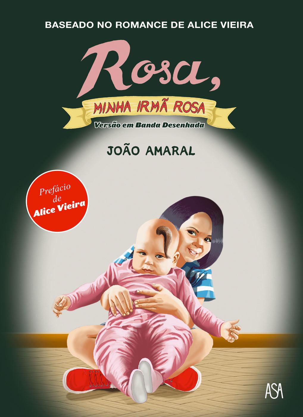 Rosa, Minha Irmã Rosa