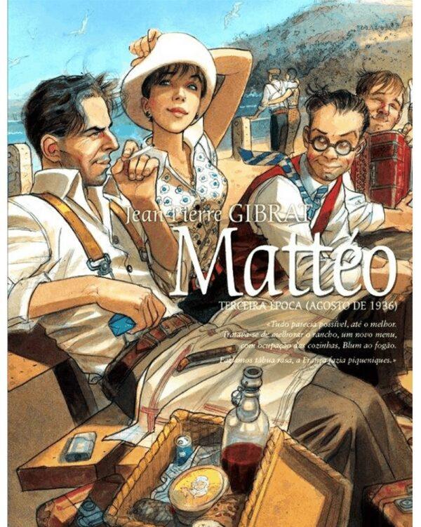 Mattéo Terceira época (Agosto de 1936)