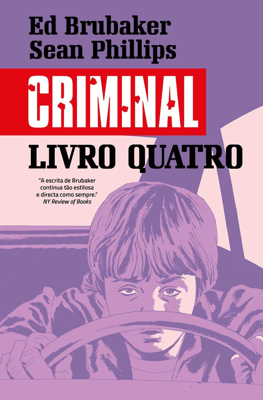 Criminal Livro 4: Altura Errada, Lugar Errado / Fim-de-Semana Mau